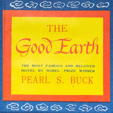 essays on the good earth Free essay: soapstone: fictional the good earth the good earth was a very  well written book that was entertaining the way it was written the author seemed.